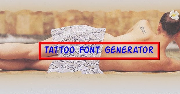 Best tattoo designs for effective tattooing tattoo font for Tattoo generator on body