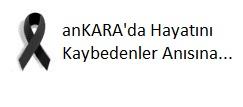 Ankara'da Hayatını Kaybedenler Anısına