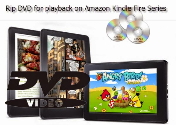 dvd to kindle fire