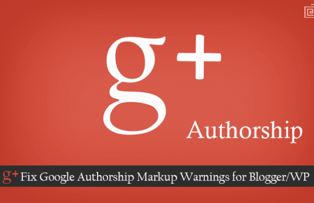 Fix Google Authorship Markup Warnings for WP/Blogger
