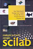AJIBAYUSTORE Judul Buku : METODE NUMERIK DENGAN SCILAB  Pengarang : Dr. Ir. Setia Budi Sasongko, DEA Penerbit : Andi