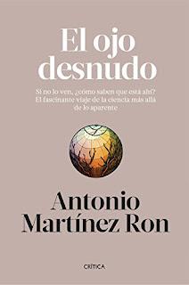 El ojo desnudo- Antonio Martinez Ron