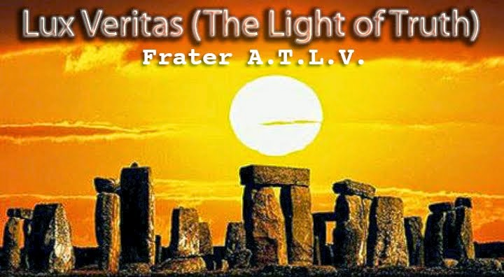 Lux Veritas (The Light of Truth) - Frater A.T.L.V.'s Blog