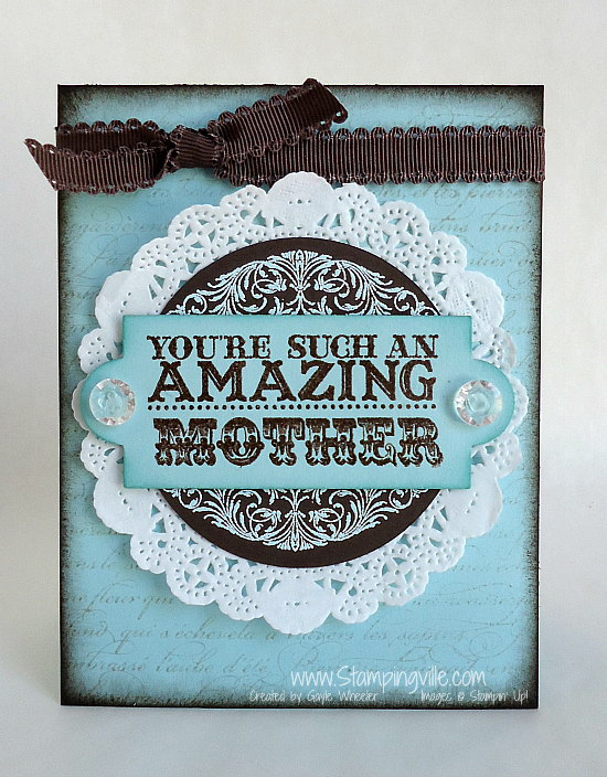 Amazing Mother's Day Card #handmade #vintage #StampinUp #Stampingville