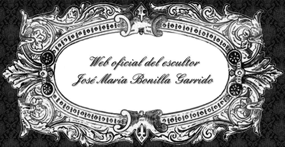 Escultor - Imaginero, José María Bonilla Garrido.