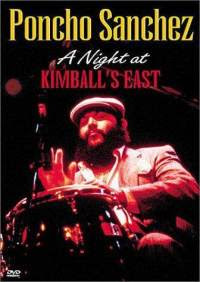 Cat logo dvd m sica poncho sanchez a night a kimball 39 s east for 1980 floor show dvd