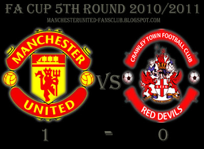 FA Cup fifth round results, Manchester United vs Crawley Town