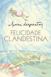 Download Grátis - Livro - Felicidade clandestina (Clarice Lispector)