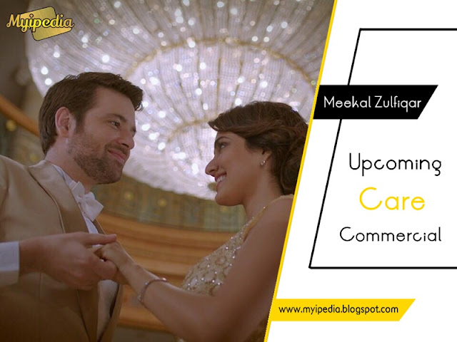 Meekal Zulfiqar The new Face for Care Say Behtar Kiya - Coming Soon