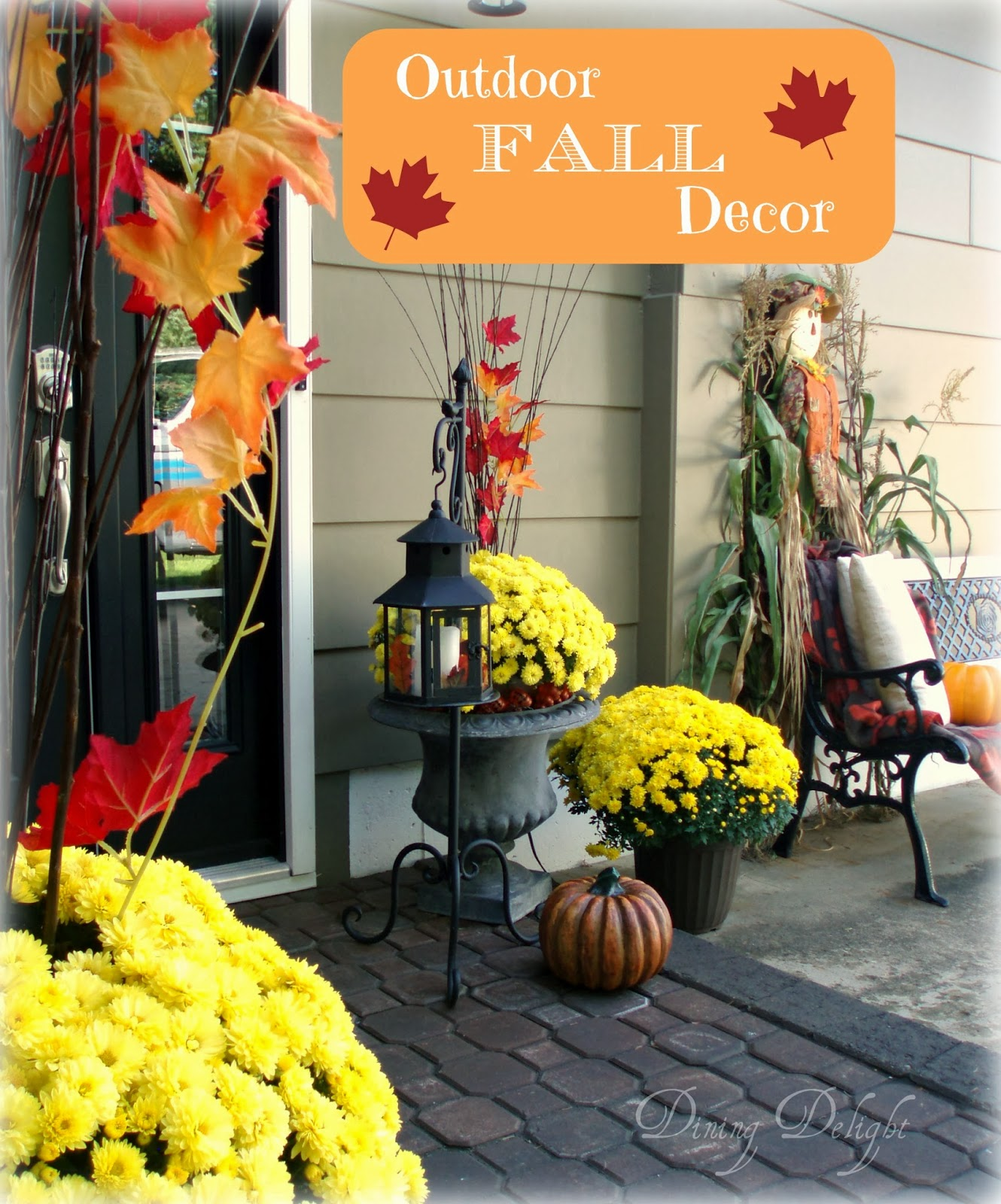 Dining delight outdoor fall decor for Pictures of fall decorations for outdoors