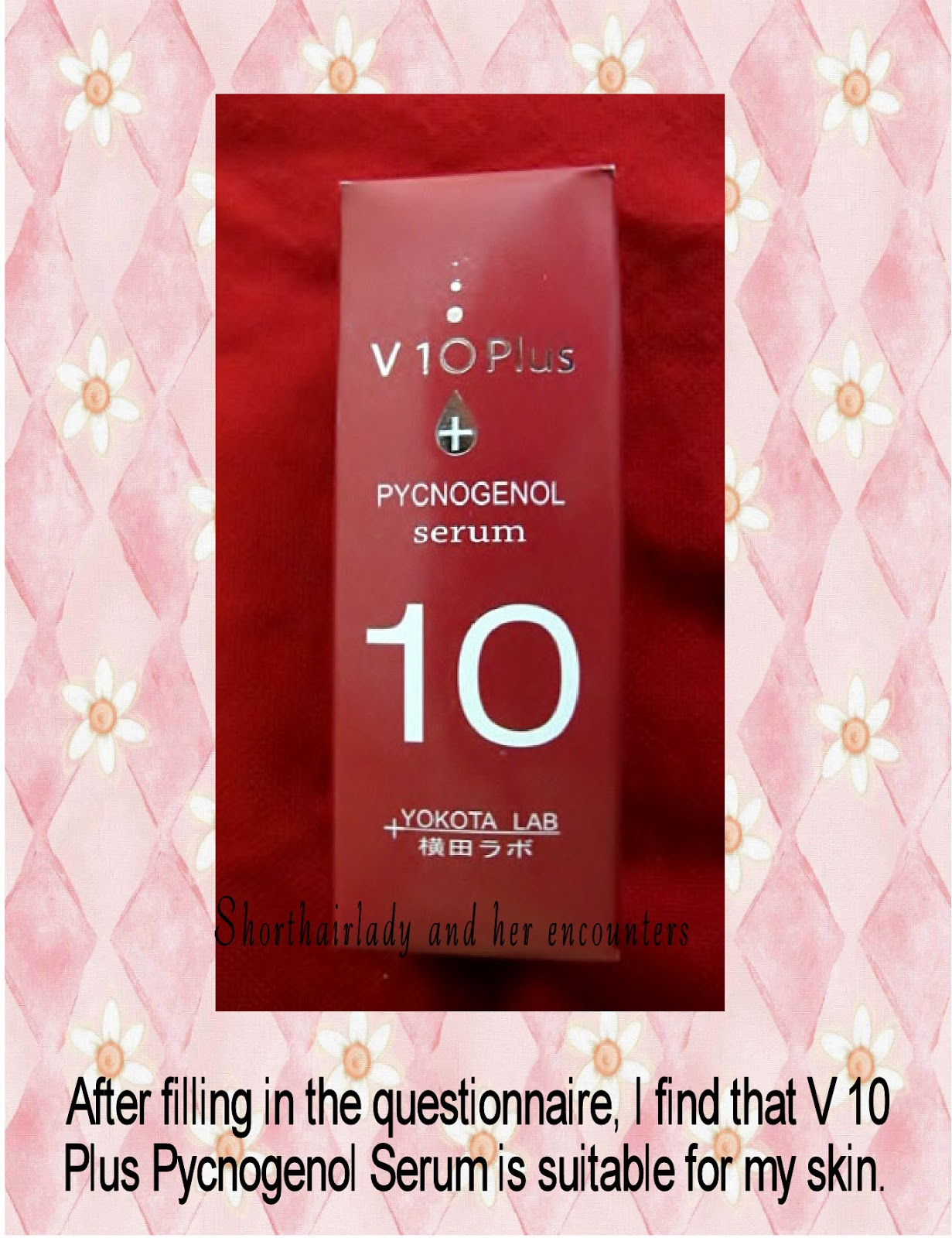 Shorthairlady Her Encounters Review Of V 10 Plus Pycnogenol Serum