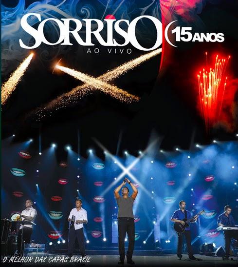 pagode  CD Sorriso Maroto   15 Anos   Ao Vivo 2012