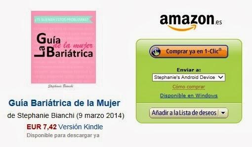 http://www.amazon.es/Gu%C3%ADa-Bari%C3%A1trica-Mujer-Bariatrica-GATRICO-ebook/dp/B00IWOK39E/ref=sr_1_1?ie=UTF8&qid=1394563779&sr=8-1&keywords=mi+bypass
