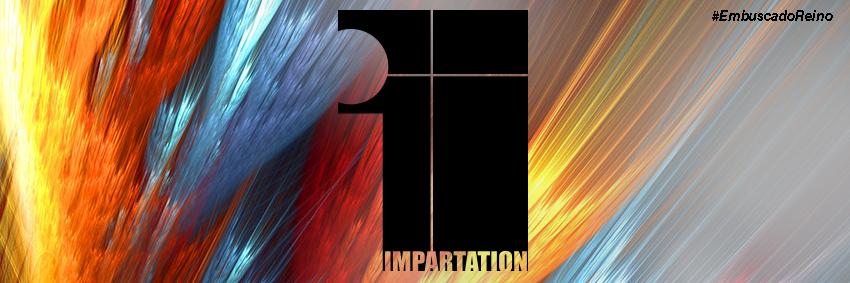 Impartation - Em busca do Reino