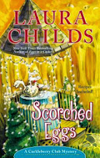 """""""SCORCHED EGGS"""" by LAURA CHILDS..DECEMBER 2,2014"""