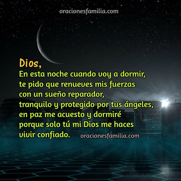 frases con oraciones de buenas noches, buen sueño, dormir, y despertar con Dios. Imagen con oración corta para la familia. Mery Bracho.