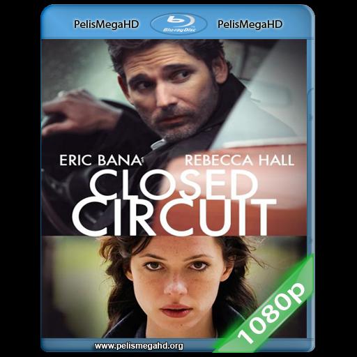 CIRCUITO CERRADO (2013) FULL 1080P HD MKV ESPAÑOL LATINO