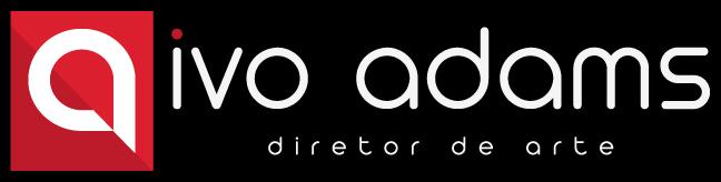 Ivo Adams - Diretor de Arte