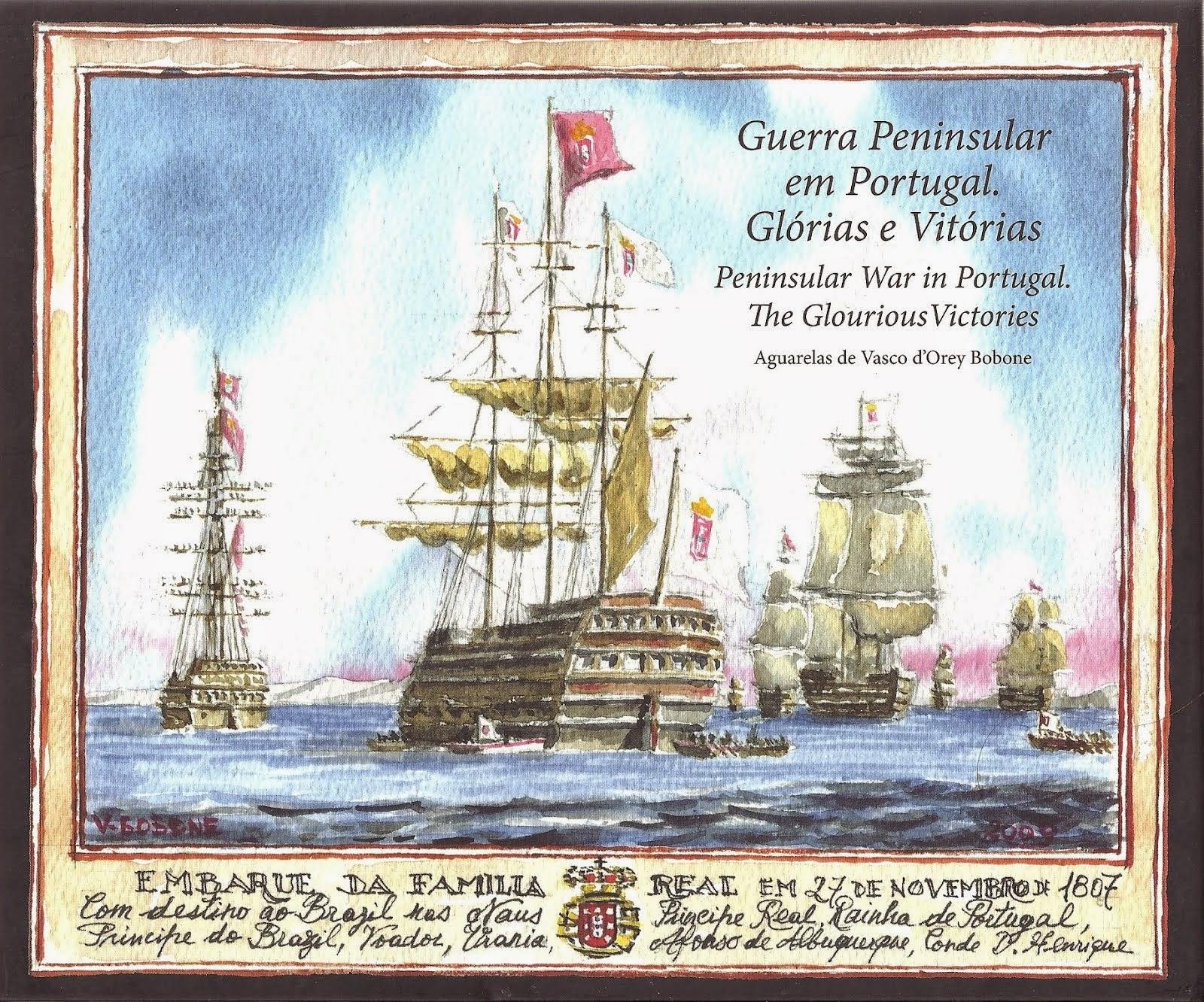 Guerras Peninsulares em Portugal. Glorias e Vitórias