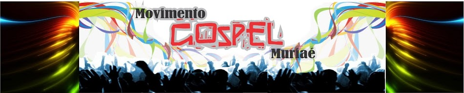 MOVIMENTO GOSPEL MURIAE