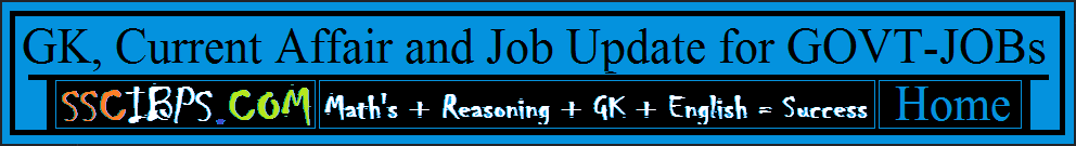 GK, Current Affair and Job Updates for GOVT-JOBs