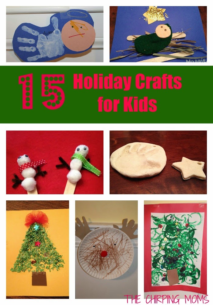 15 Holiday Crafts for Kids : The Chirping Moms