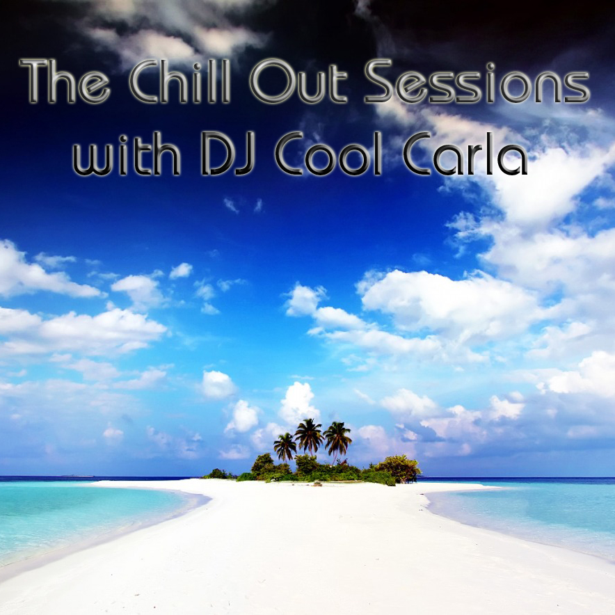 The Chill Out Sessions with DJ Cool Carla