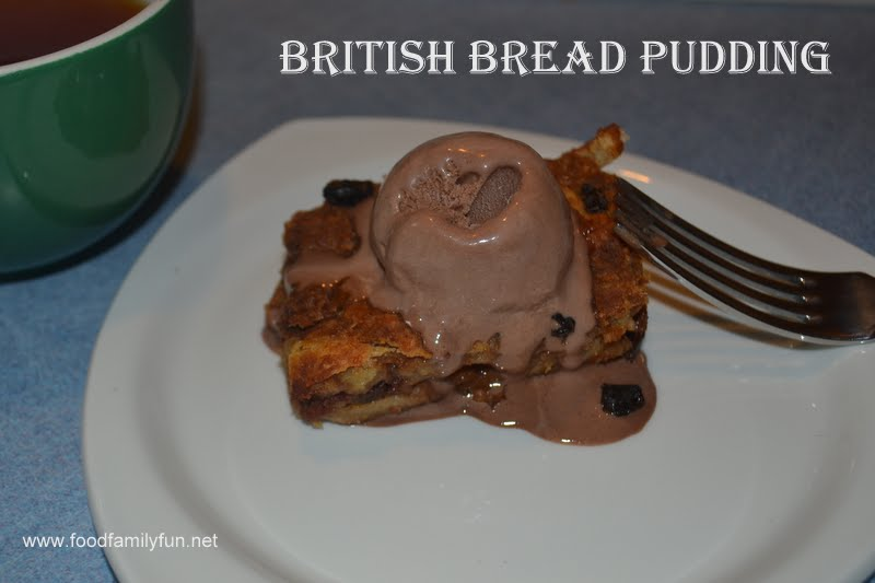 Food, Family, Fun.: British Bread Pudding