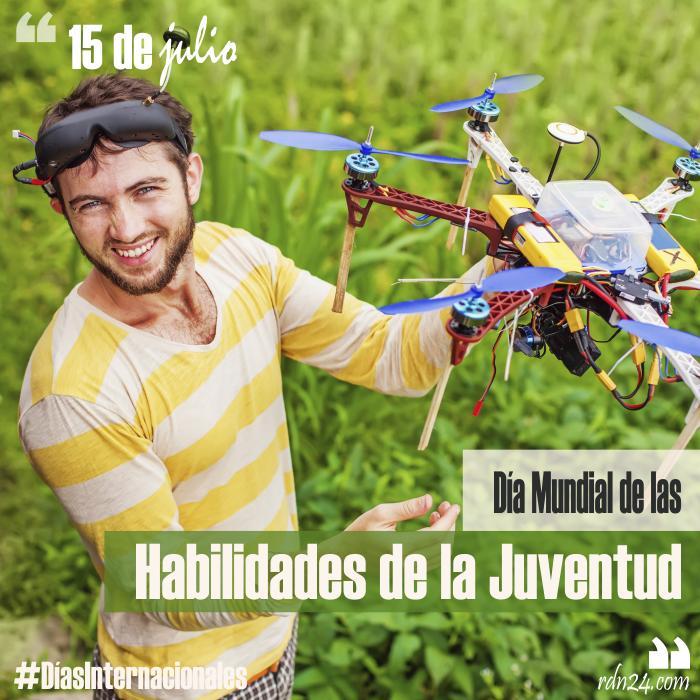 15 de julio – Día Mundial de las Habilidades de la Juventud #DíasInternacionales