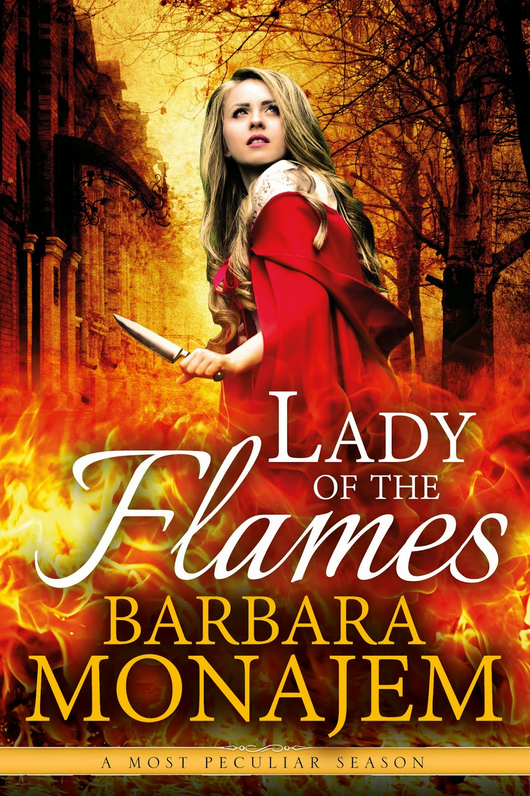 http://www.amazon.com/Lady-Flames-Most-Peculiar-Season-ebook/dp/B00T0JAWLO/