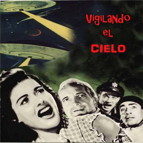 Vigilando el cielo