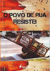 Livro: O povo de rua resiste!