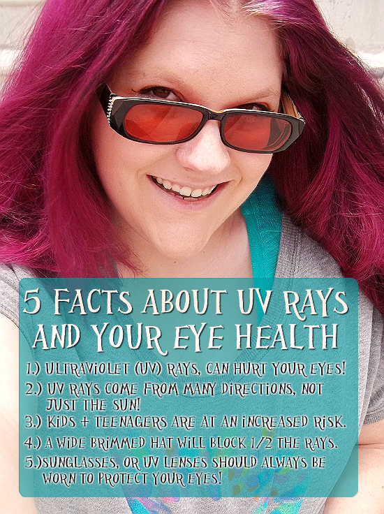 Eye Health: UV Protection Year-Round- Use wide brimmed hats with sunglasses or UV bloacking contact lenses.