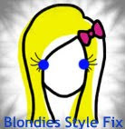 Blondies Style Fix