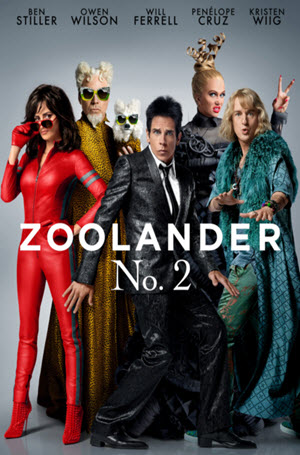 Zoolander 2: Official Theatrical Release Poster