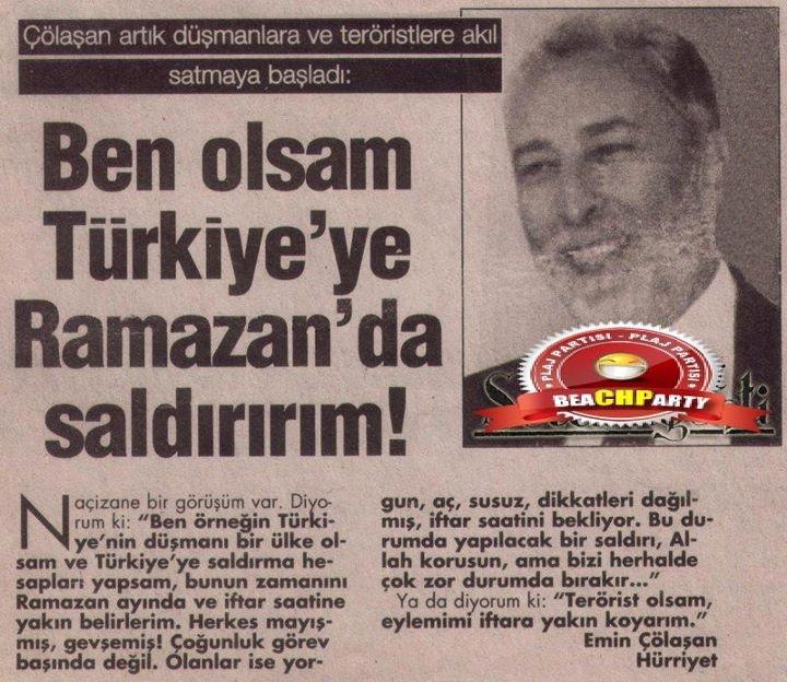 ben+olsam+türkiyeye+ramazanda+saldırırım