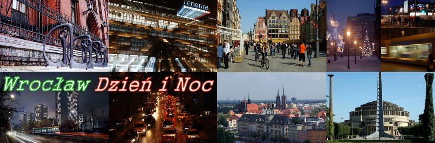 Wrocław Dzień i Noc