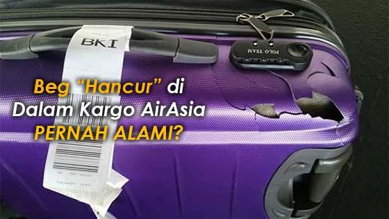 Penumpang Luah Kesedihan, Beg Hancur di Dalam Kargo AirAsia
