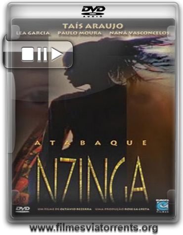 Atabaque Nzinga Torrent - DVDRip Nacional (2007)