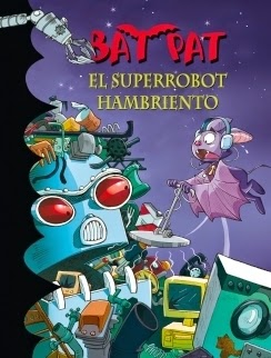 Bat Pat. El superrobot hambriento