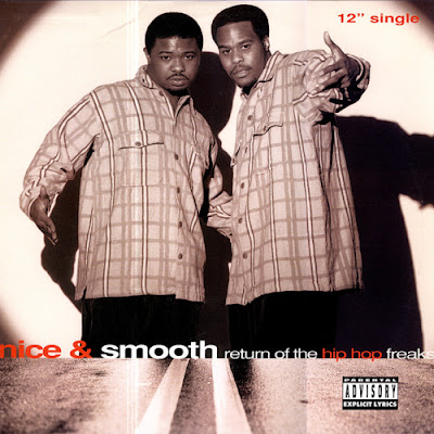 Nice &Smooth – Return Of The Hip Hop Freaks (VLS) (1994) (320 kbps)