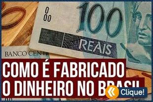 Como é fabricado o dinheiro no Brasil