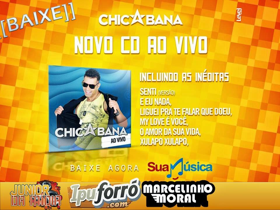 Chicabana Promocional Julho 2014 [5 Musicas Novas]