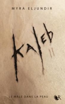 Kaleb, Saison 2