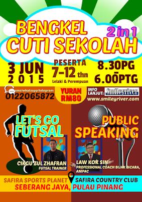 http://www.smileyriver.com/2015/05/bengkel-lets-go-futsal-public-speaking.html