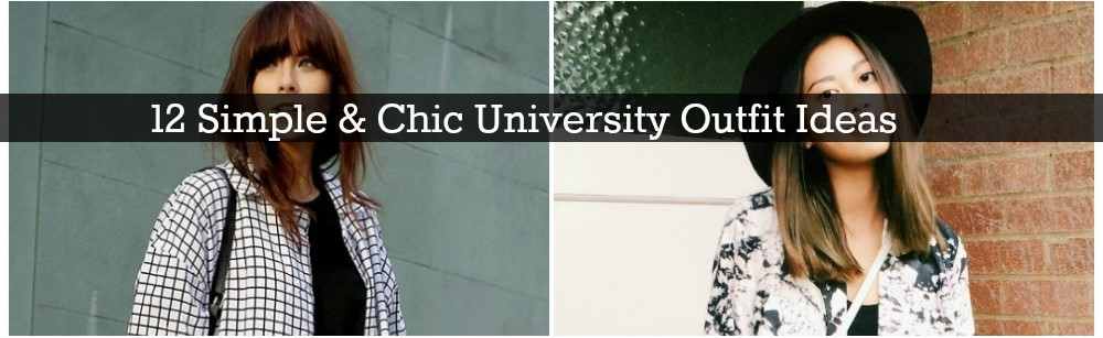12 Simple & Chic University Outfit Ideas
