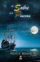 http://lachroniquedespassions.blogspot.fr/2015/10/le-sabre-et-le-pinceau-michele-rosaux.html