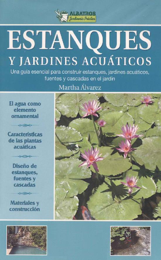F p agraria estanques y jardines acu ticos for Estanques y jardines acuaticos