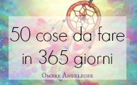 50 cose da fare in 365 giorni