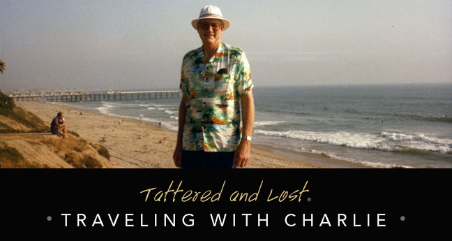 Tattered and Lost: Traveling with Charlie